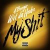 My Shit (DJ Jayhood x Dj Sliink) Jersey Club Remix