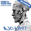 Usher ft. Young Thug - No Limit (Jolyon Petch Remix)☆FREE DOWNLOAD☆