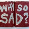 Why So Sad? mp3