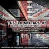 #TheUKMixtape - Bless The Streets [@DJShortyBless]