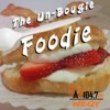 The Un-Bougie Foodie Ep 8 - Aired Sept 19