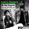 Marco Maurer - We Dem Gangster Ft.Authority Joel [Produced by A:TIP]