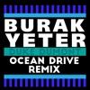 Duke Dumont - Ocean Drive (Burak Yeter Remix)