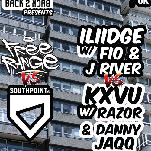 Back 2 Back Presents: Freerange vs. Southpoint (10th September 2016) [Southpoint Dubplate Round]