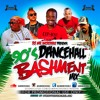 90's DANCEHALL BASHMENT