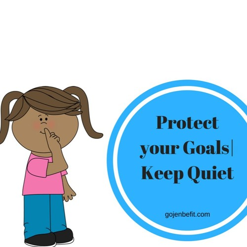 You Must Protect your goal