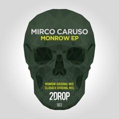 Mirco Caruso - Talkback (Original Mix) [2Drop Records]