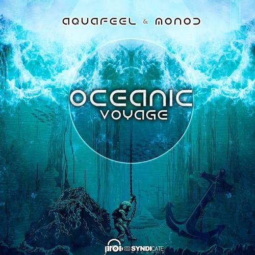 Aquafeel & Monod - Oceanic Voyage