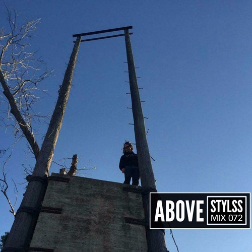 STYLSS Mix 072: ABOVE