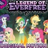 [♫] All Songs Equestria Girls 4  Legend Of Everfre