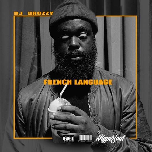 Dj Drozzy - French Language