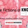 Little Fictions - Spineless Wonders - Part Two