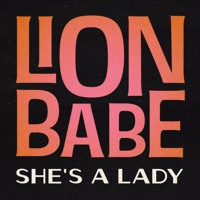 Tom Jones - She's A Lady (Lion Babe Cover)