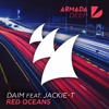 DAIM Feat. Jackie-T - Red Oceans [OUT NOW ON ARMADA DEEP]
