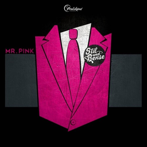 Stil & Bense - Mr. Pink EP