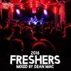 Dean Mac Freshers 2016 Mini Mix