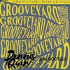 (FREE DOWNLOAD) Grooveyard - Mary Go Wild (Dennis Quin Bootleg)