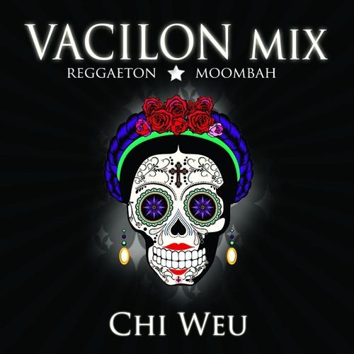Vacilon Mix (Reggaeton - Moombahton)