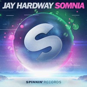 Jay Hardway - Somnia [OUT NOW]