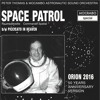 PETER THOMAS & MOCAMBO ASTRONAUTIC SOUND ORCHESTRA -  SPACE PATROL (ORION 2016)