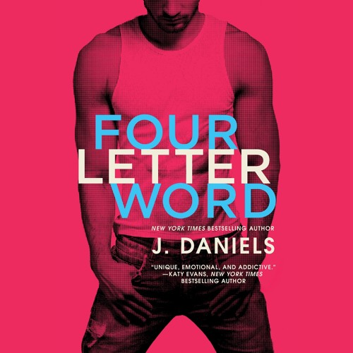 FOUR LETTER WORD (BRIAN'S REACTION) by J. Daniels, Read by Sebastian York & Kate Russell