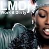 Missy Elliot-Work it dirrty(LMDj homemade mix)