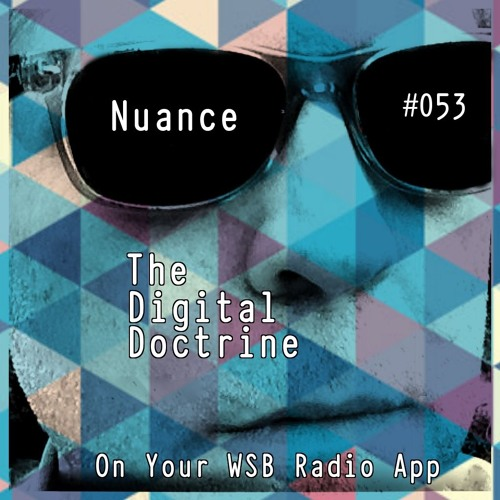 The Digital Doctrine #053 - Nuance