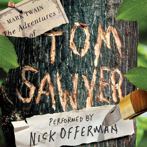 The Adventures Of Tom Sawyer By Mark Twain Narrated By Nick
