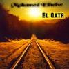 Download Mohamed Elhelw - El Qatr   محمد الحلو - القطر Mp3