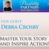 Master Your Story and Inspire Action with Debra Crosby