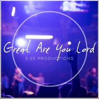 Great Are You Lord (All Sons & Daughters)