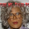 "Torture Me, Tyler Perry Ep. #4-""Madea's Big Happy Family is a Huge Mess."""
