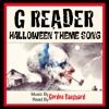 Halloween Theme Song - G Reader (Youtube)