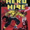 Luke Cage, Power Man, Hero for Hire