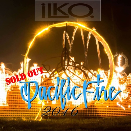 iLko @ Pacific Fire Gathering 2016
