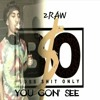 B$O(2RAW) | You Gonna See mp3