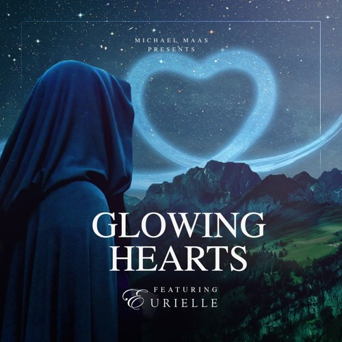 Glowing Hearts feat. Eurielle