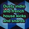 Dusty indie and french house Kicks and Snares