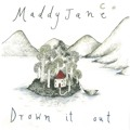 Maddy Jane Drown It Out Artwork