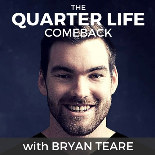 The Quarter Life Comeback Podcast