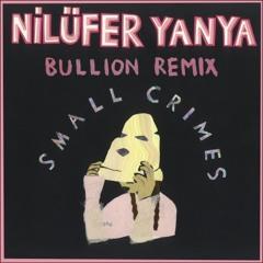 Small Crimes (Bullion Remix)