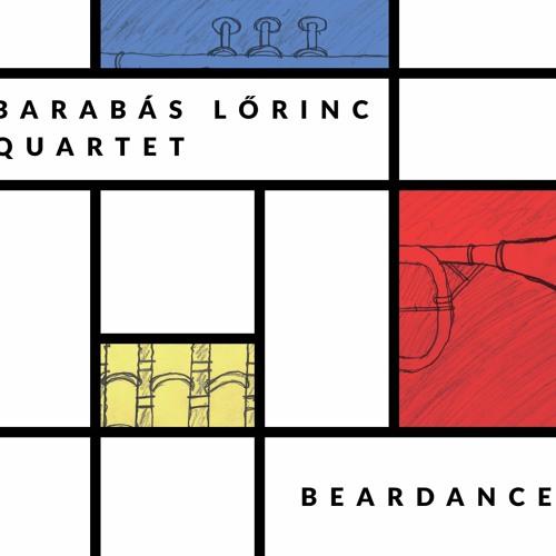 Barabás Lőrinc Quartet - Beardance (2016)