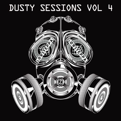 Low Steppa Presents Dusty Sessions 4
