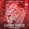 DJ NYK ft. Stephen - Living Kings (R-Flux Remix)