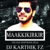 MAAKKIKIRKIRI 2016 TELUGU RAP ( THEENMAAR MIX ) BY DJ KARTHIK FZ RASOOLPURA.mp3