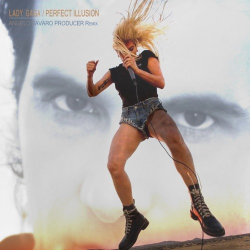 Perfect Illusion - Lady Gaga (Angelo Bavaro Producer Remix)