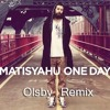 Matisyahu - One Day (Olsby Remix) [Celestial Vibes Exclusive]