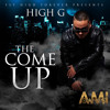 High G - The Come Up (edited)