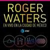 Roger Water en el Zócalo de la CDMX. Promocional