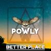 Powly - Better Place